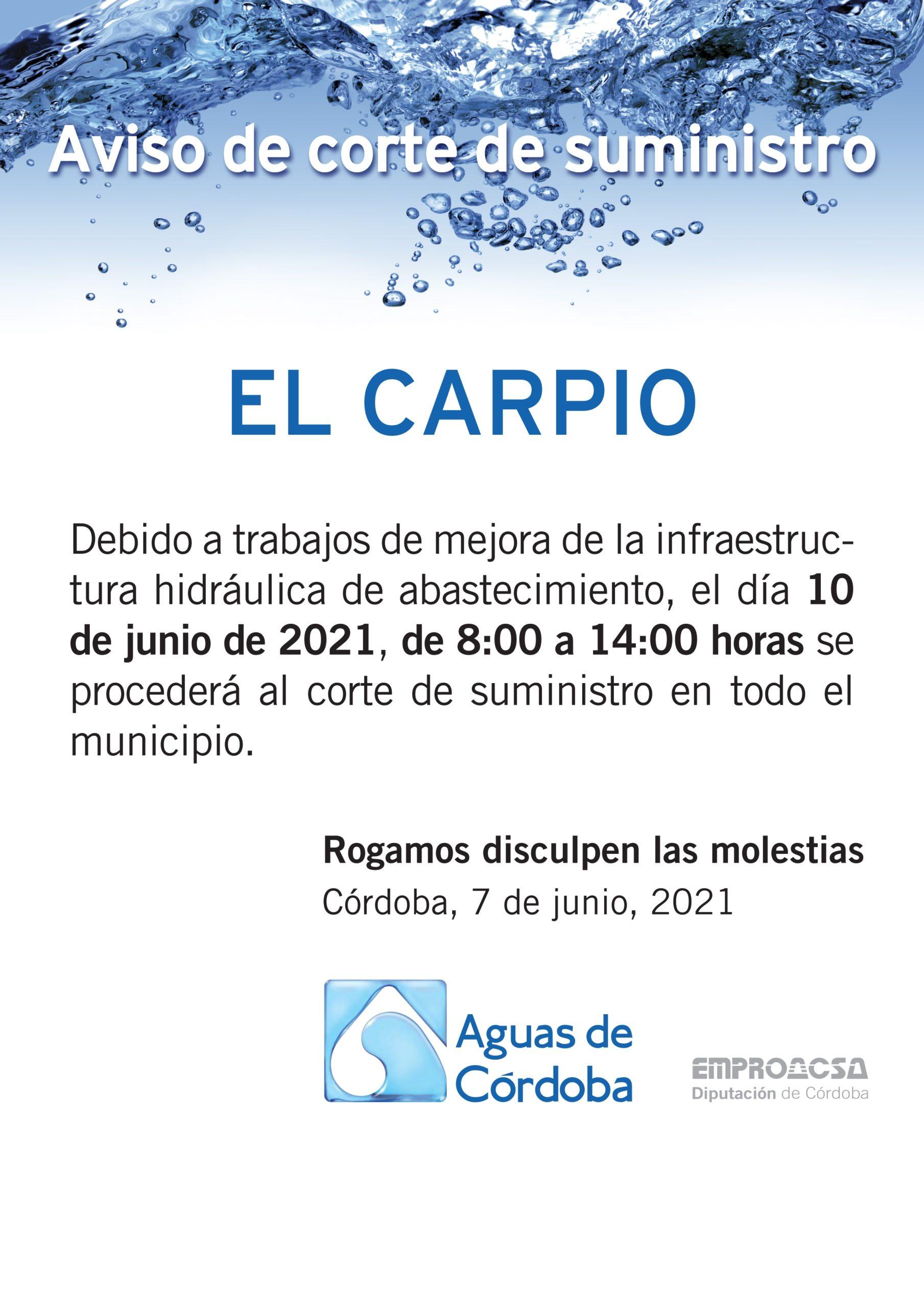 AVISO DE CORTE DE SUMINISTRO A LA POBLACIÓN DE EL CARPIO para el jueves 10 de junio de 2021