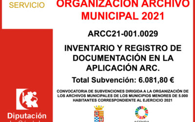 Subvención Diputación – ORGANIZACIÓN ARCHIVOS MUNICIPALES 2021