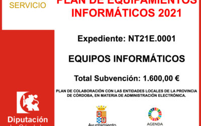 Subvención Diputación – PLAN DE EQUIPAMIENTOS INFORMÁTICOS 2021